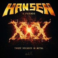 XXX - Three decades in metal - KELLY HANSEN