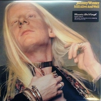 Still alive and well - JOHNNY WINTER