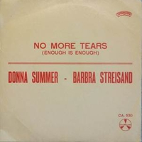 No more tears \ My baby understand - BARBRA STREISAND \ DONNA SUMMER