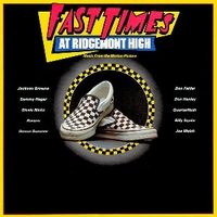 Fast time at Ridgemont High (o.s.t.) - VARIOUS