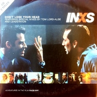 Don't loose your head (2 vers.) - INXS
