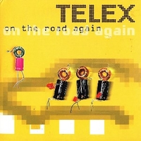 On the road again (1 track) - TELEX