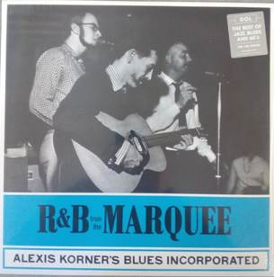 R&B from the Marquee - ALEXIS KORNER