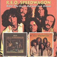 Ridin' the storm out + Lost in a dream - REO SPEEDWAGON