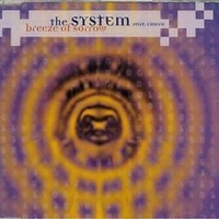 Breeze of sorrow (6 vers.) - SYSTEM (the)