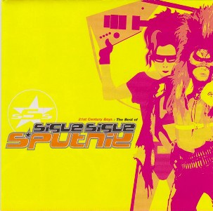 21st century boys: the best of - SIGUE SIGUE SPUTNIK