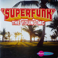 The young MC (2 vers.) - SUPERFUNK