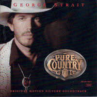 Pure country (o.s.t.) - GEORGE STRAIT