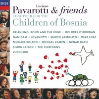 Pavarotti & friends together for the children of Bosnia - LUCIANO PAVAROTTI \ various