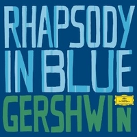 Rhapsody in blue - George GERSHWIN (Leonard Bernstein; James Levine)