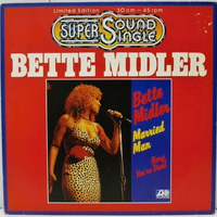 Married man\Bang, you're dead - BETTE MIDLER
