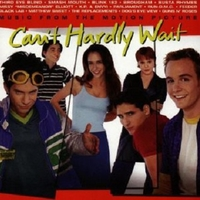 Can't hardly wait (o.s.t.) - VARIOUS