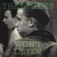 The world won't listen - SMITHS
