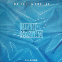 My bed is too big (no longer too big bed mix) - BLUE SYSTEM