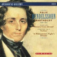 Overture Return from abroad \ Symphony n°4 Italian \ A midsummer night's dream - Felix MENDELSSOHN BARTHOLDY (Alfred Scholz)