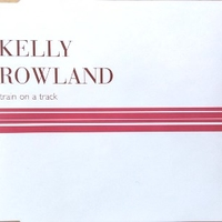 Train on a track (1 track) - KELLY ROWLAND
