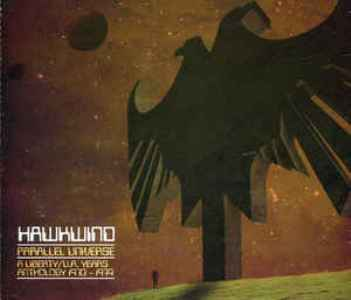 Parallel universe - A LIberty / U.A. years anthology 1970-1974 - HAWKWIND