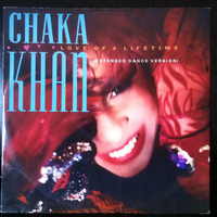Love of a lifetime (ext.dance version) - CHAKA KHAN