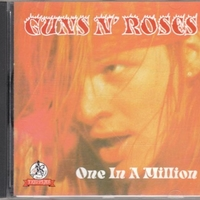 One in a million - GUNS N'ROSES