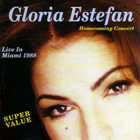 Homecoming concert-Live in Miami 1988 - GLORIA ESTEFAN