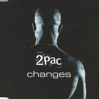 Changes (3 vers.) - 2PAC