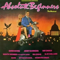 Absolute beginners- The musical - DAVID BOWIE \ various