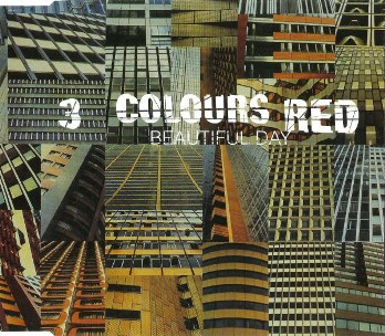 Beautiful day (3 tracks) - 3 COLOURS RED