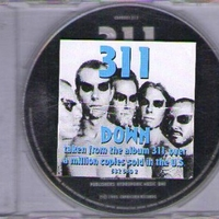 Down (1 track) - 311