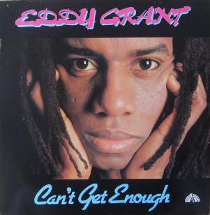 Can't get enough - EDDY GRANT