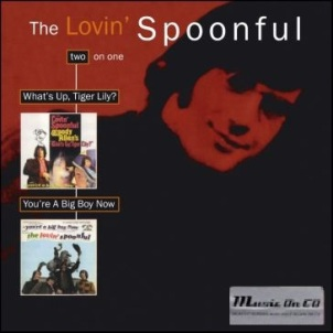 What's up, Tiger Lily? + You're a big boy now - LOVIN' SPOONFUL