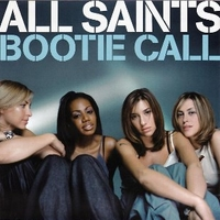 Bootie call (3 tracks) - ALL SAINTS