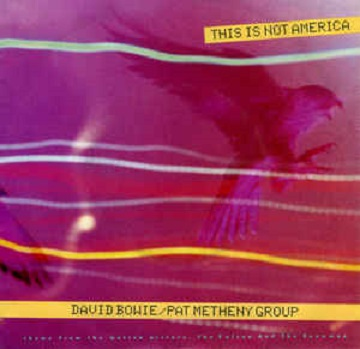 This is not America\(strum.) - DAVID BOWIE \ PAT METHENY