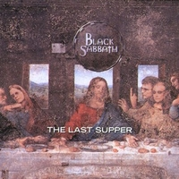The last supper - BLACK SABBATH