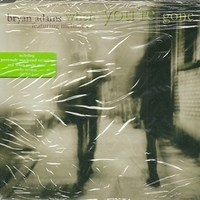 When you're gone (3 tracks) - BRYAN ADAMS