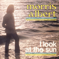 I look the sun\One more time - MORRIS ALBERT