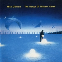 The songs of distant earth - MIKE OLDFIELD