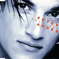 Only one (3 tracks) - PETER ANDRE'