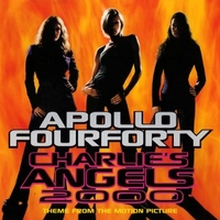 Charlie's angels 2000 (3 tracks+1 video track) - APOLLO FOUR FORTY