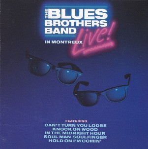 Live in Montreux - BLUES BROTHERS band