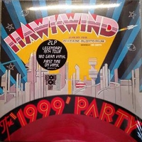 The 1999 party - Live at the Chicago auditorium (RSD 2019) - HAWKWIND