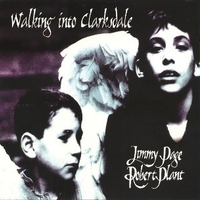 Walking into clarksdale - JIMMY PAGE \ ROBERT PLANT