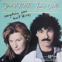 Everything your heart desires (5 tr.) - DARYL HALL \ JOHN OATES