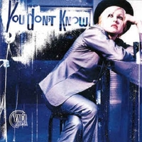 You don't know (7 vers.) - CYNDI LAUPER