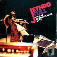 Live at Carnegie Hall 1970 - JETHRO TULL