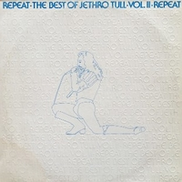 Repeat-The best of Jethro tull vol.2 - JETHRO TULL