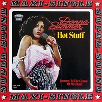 Hot stuff\Journey to the centre of your heart - DONNA SUMMER