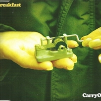 Carry on (3 tracks) - BREAKFAST