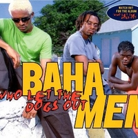 Who let the dogs out (4 vers.) - BAHA MEN