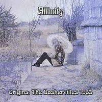Origins: the Baskervilles 1965 - AFFINITY