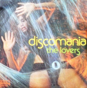 Discomania (medley) \ Discomania - THE LOVERS